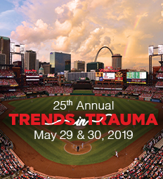 25th Annual Trends in Trauma, May 29 and 30, 2019